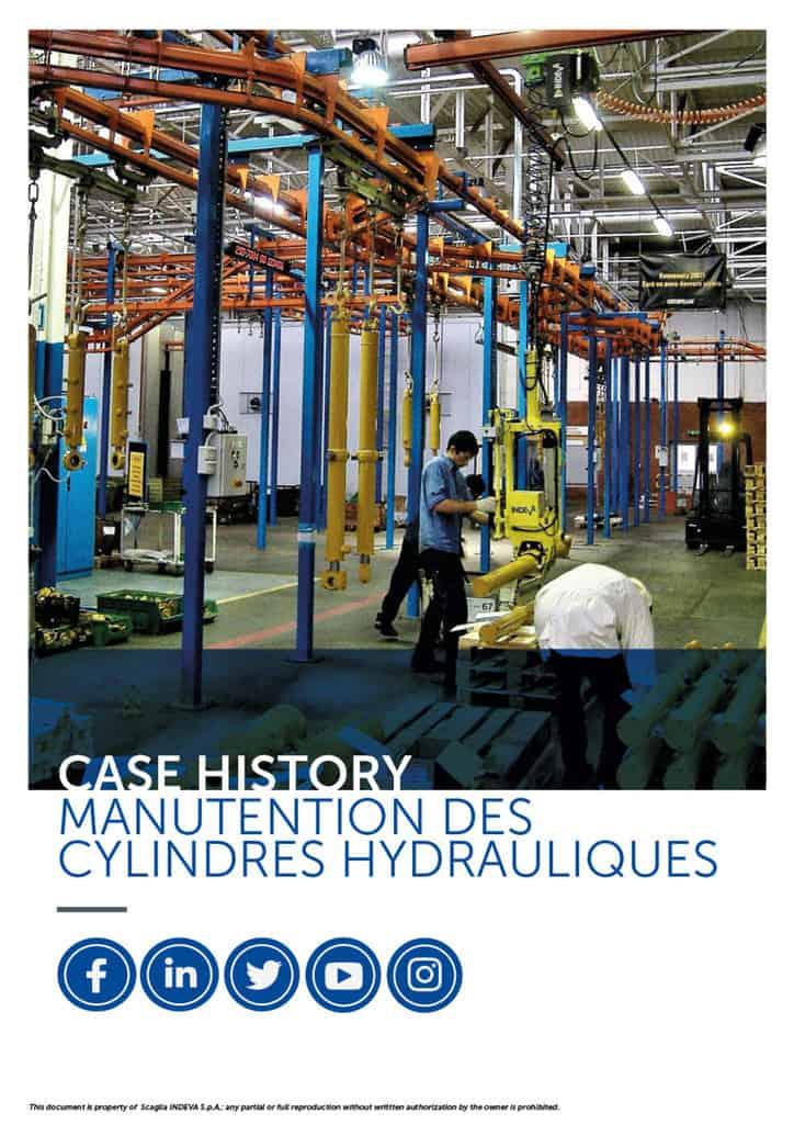 Les études de cas Indeva : déplacer les cylindres hydrauliques avec sécurité et précision, augmenter la productivité de l'entreprise.