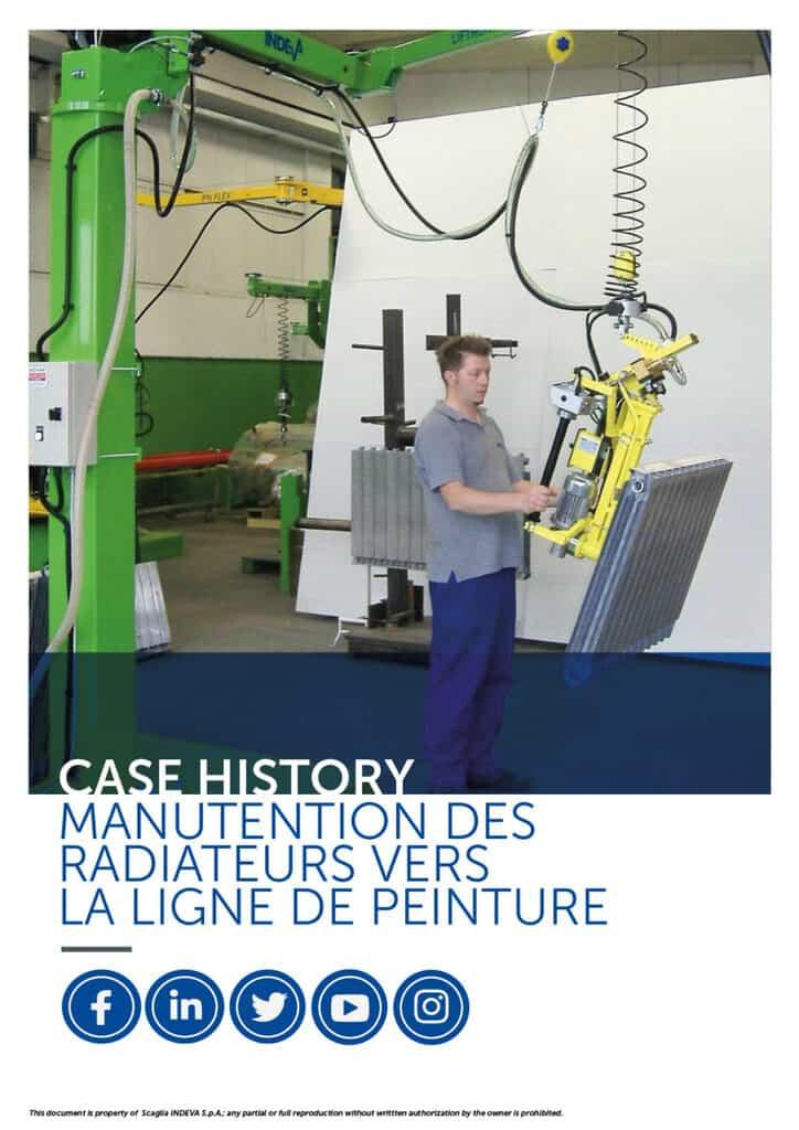 Exemples de cas INDEVA : déplacer les radiateurs sur la ligne de peinture en toute ergonomie et sécurité, augmentant ainsi la productivité.